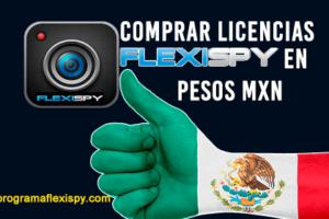 Cuanto cuesta Comprar FlexiSpy En Pesos Mexicanos