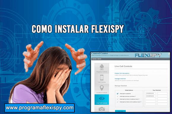 Como Instalar FlexiSpy