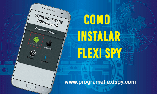 Como Instalar Flexi Spy